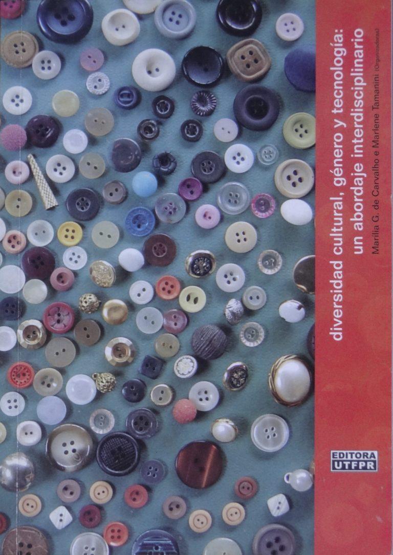 """Capa do livro """"Diversidad cultural, género y tecnología: un abordaje interdisciplinario"""" (2006)"""