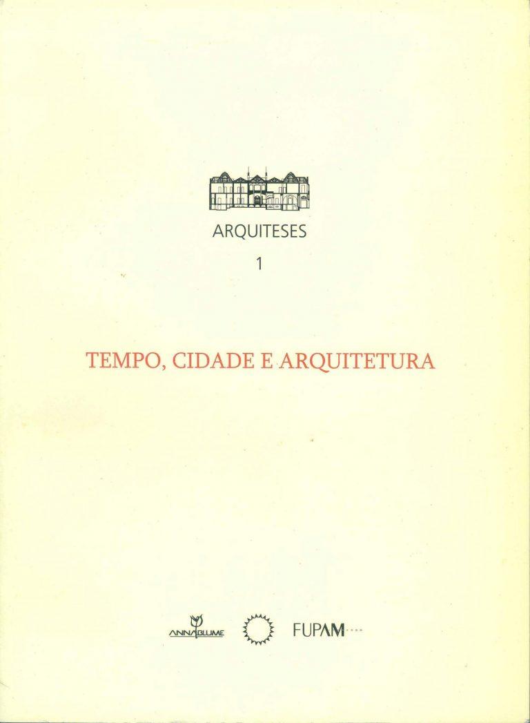 """Capa do livro """"Tempo, cidade e arquitetura"""" (Coleção Arquiteses I, 2007)"""